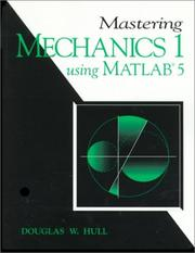 Cover of: Mastering mechanics I using MATLAB 5