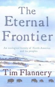 Cover of: The eternal frontier: an ecological history of North America and its peoples