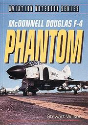 Cover of: McDonnell Douglas F-4 Phantom (Aviation Notebook Series)