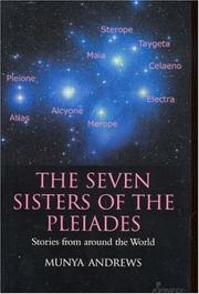 The seven sisters of the Pleiades by Munya Andrews
