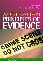 Cover of: Australian Principles of Evidence 2/e (Australian Principles) | Jeremy Gans