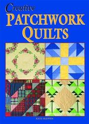Cover of: Creative Patchwork Quilts