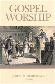 Cover of: Gospel worship, or, The right manner of sanctifying the name of God