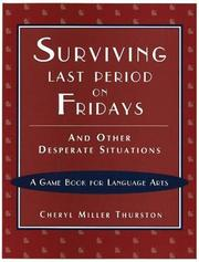 Cover of: Surviving Last Period on Fridays and Other Desperate Situations