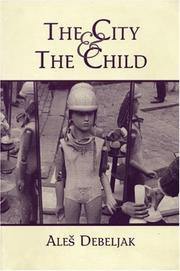 Cover of: The city and the child