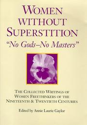 Cover of: Women Without Superstition  | Annie L. Gaylor