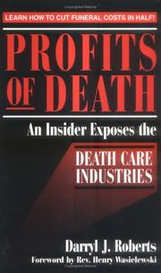 Profits of death by Darryl J. Roberts