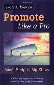 Cover of: Linda Radke's Promote Like a Pro: Small Budget, Big Show