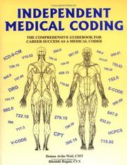 Cover of: Independent medical coding: the comprehensive guidebook for career success as a medical coder