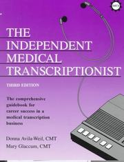 Cover of: The independent medical transcriptionist