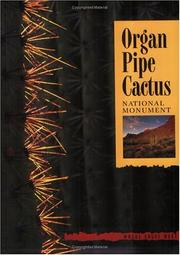 Cover of: Organ Pipe Cactus National Monument | Bill Broyles