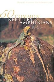 Cover of: 50 common reptiles & amphibians of the Southwest