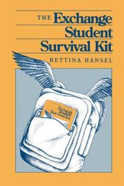 Cover of: The exchange student survival kit | Bettina G. Hansel