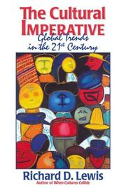 Cover of: The Cultural Imperative | Richard D. Lewis