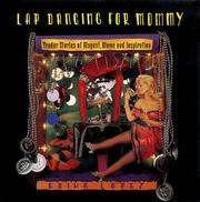 Cover of: Lap dancing for mommy