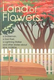 Cover of: Dispatches from the land of flowers