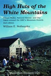 Cover of: High huts of the White Mountains