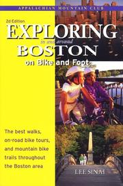 Cover of: Exploring in and around Boston on bike and foot | Lee Sinai