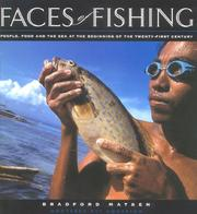 Cover of: Faces of Fishing: People, Food and the Sea at the Beginning of the Twenty-First Century