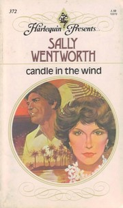 Candle in the Wind (Harlequin Presents, #372)