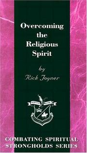 Cover of: Overcoming the religious spirit