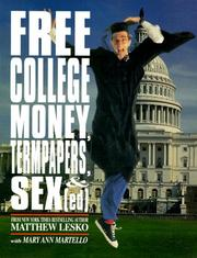 Cover of: Free college money, term papers, and sex ed