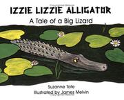 Cover of: Izzie Lizzie alligator by Suzanne Tate