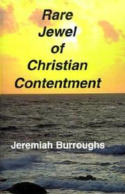Cover of: The rare jewel of Christian contentment