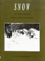 Cover of: Snow in the cities | Blake McKelvey