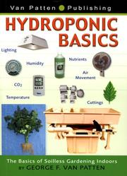 Cover of: Hydroponic Basics | George Van Patten