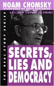 Cover of: Secrets, lies and democracy