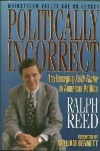 Politically incorrect by Ralph Reed
