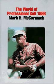 Cover of: Mark H. McCormack's the World of Professional Golf 1996 (World of Professional Golf)