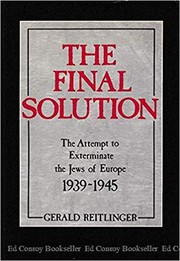 The Final Solution by Gerald Reitlinger