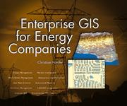 Cover of: Enterprise GIS for Energy Companies