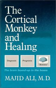 Cover of: The cortical monkey and healing