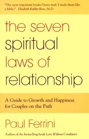 Cover of: The Seven Spiritual Laws of Relationship by Paul Ferrini
