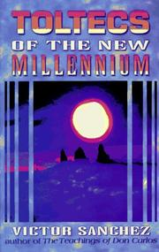 Cover of: Toltecs of the new millennium