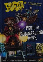 Peril at Summerland Park