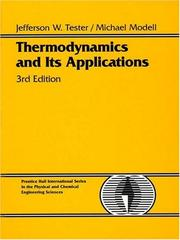 Cover of: Thermodynamics and its applications by Jefferson W. Tester