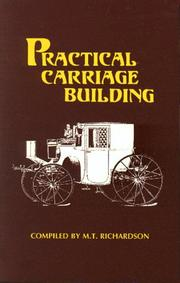 Cover of: Practical carriage building | M. T. Richardson