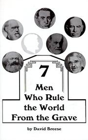 Cover of: 7 Men Who Rule the World from the Grave | Dave Breese