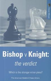 Cover of: Bishop Versus Knight (American Batsford Chess Library) | Steve Mayer