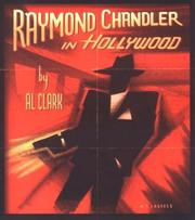 Raymond Chandler in Hollywood by Al Clark