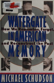 Cover of: Watergate in American memory | Michael Schudson