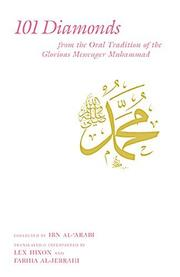 Cover of: 101 Diamonds from the Oral Tradition of the Glorious Messenger Muhammad