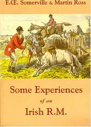 Some experiences of an Irish R.M. by E. OE. Somerville