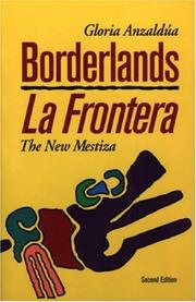 Borderlands by Gloria E. Anzaldúa