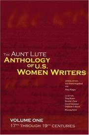 Cover of: The Aunt Lute anthology of U.S. women writers | general editors, Lisa Maria Hogeland, Mary Klages.