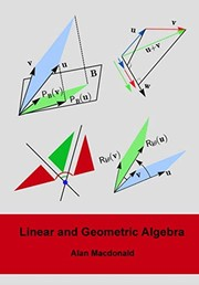 Cover of: Linear and Geometric Algebra | Alan Macdonald